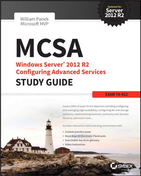 MCSA-Windows-Server-2012-R2-Configuring-Advanced-Services-Study-Guide-Exam-70-412-by-William-Panek