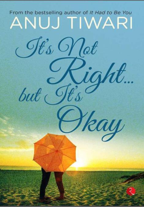 its-not-right-but-its-okay-anuj-tiwari